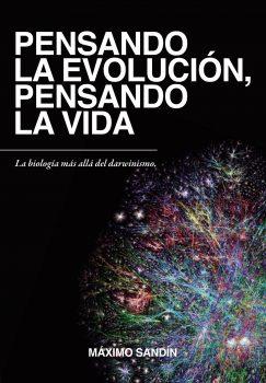 Portada Pensando la evolución, pensando la vida