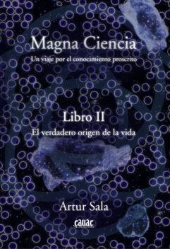 Portada Magna Ciencia II El verdadero orígen de la vida